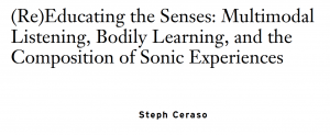 Screenshot of article title: (Re)Educating the Senses: Multimodal Listening, Bodily Learning, and the Composition of Sonic Experiences